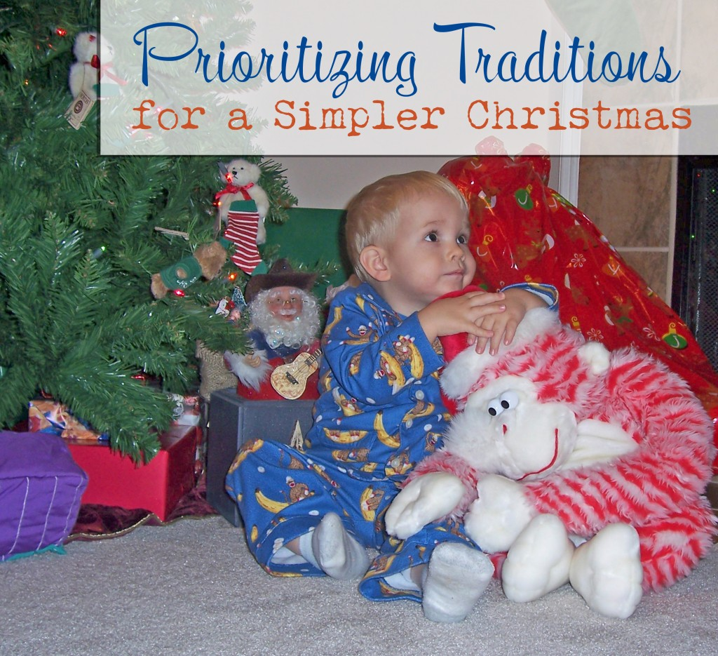 Prioritizing Holidays Traditions for a Simpler Christmas