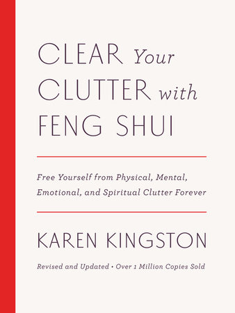 Book Review: Clear Your Clutter with Feng Shui by Karen Kingston