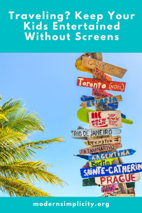Traveling? Keep Your Kids Entertained Without Screens