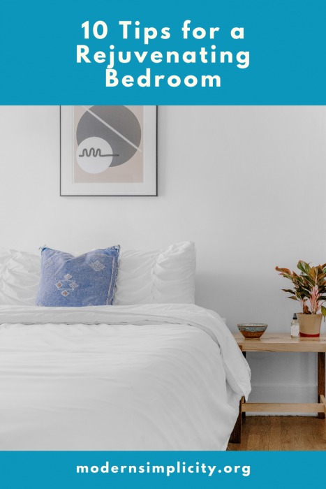 10 Tips for a Rejuvenating Bedroom