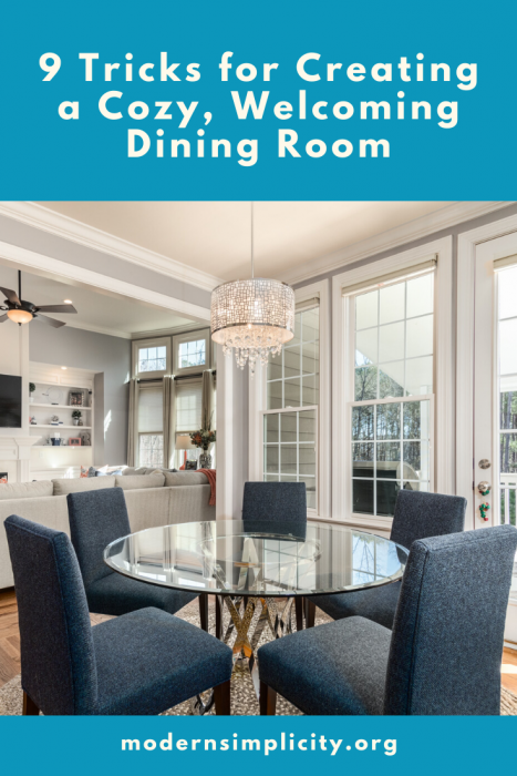 9 Tricks for Creating a Cozy, Welcoming Dining Room