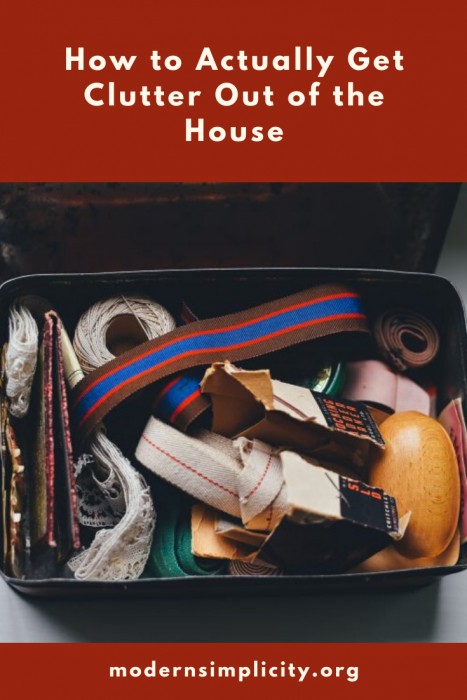How to Actually Get Clutter Out of the House